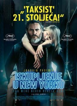 Iskupljenje u New Yorku (2017)<br><small><i>You Were Never Really Here</i></small>