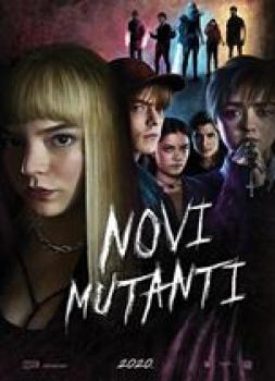 Novi mutanti (2020)<br><small><i>The New Mutants</i></small>