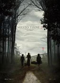 Mjesto tišine 2 (2020)<br><small><i>A Quiet Place Part II</i></small>