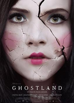 Incident in a Ghost Land (2018)<br><small><i>Incident in a Ghost Land</i></small>