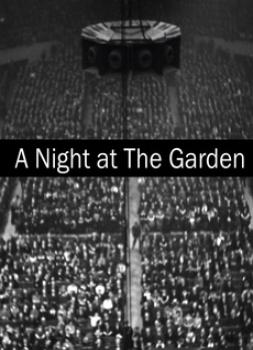 A Night at the Garden (2017)<br><small><i>A Night at the Garden</i></small>