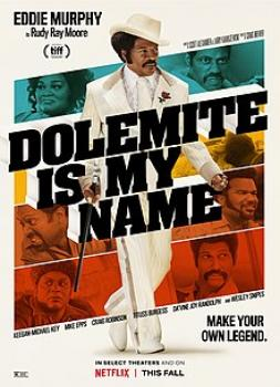 Dolemite Is My Name (2019)<br><small><i>Dolemite Is My Name</i></small>