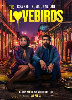 The Lovebirds (2020)<br><small><i>The Lovebirds</i></small>
