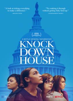 Knock Down the House (2019)<br><small><i>Knock Down the House</i></small>