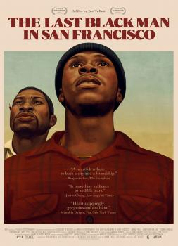 The Last Black Man in San Francisco (2019)<br><small><i>The Last Black Man in San Francisco</i></small>