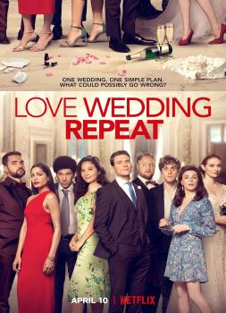 Love. Wedding. Repeat (2020)<br><small><i>Love. Wedding. Repeat</i></small>