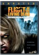 Flight of the Living Dead: Outbreak on a Plane