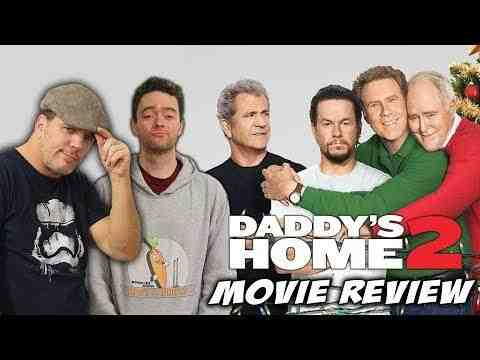 Daddy's Home 2 - Schmoeville Movie Review