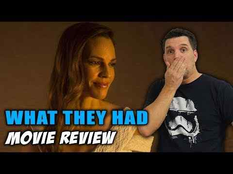 What They Had - Schmoeville Movie Review