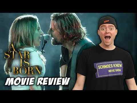 A Star Is Born - Schmoeville Movie Review