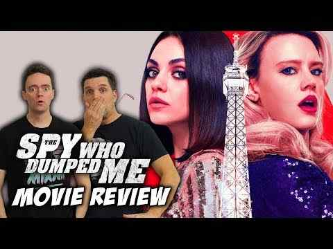 The Spy Who Dumped Me - Schmoeville Movie Review