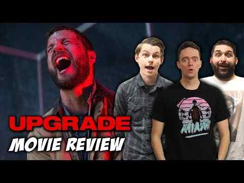 Upgrade - Schmoeville Movie Review