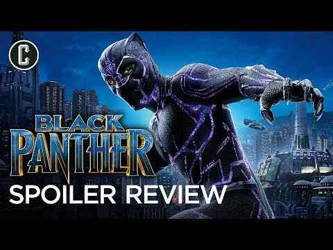 Black Panther Spoiler Review - Collider Movie Review