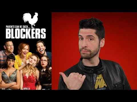 Blockers - Jeremy Jahns Movie review