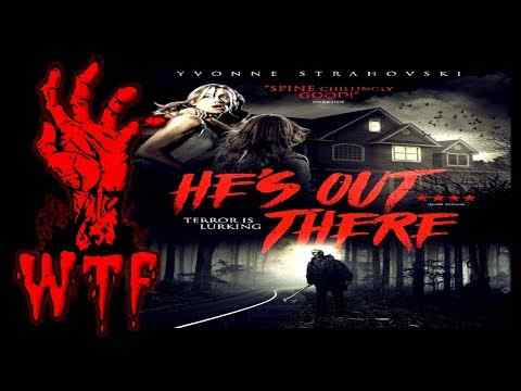 He's Out There - trailer 1