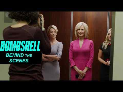 Bombshell - Behind the Scenes