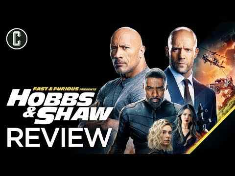 Fast & Furious Presents: Hobbs & Shaw - Collider Movie Review