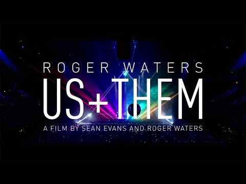 Roger Waters: Us + Them - trailer