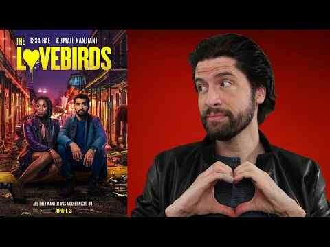 The Lovebirds - Jeremy Jahns Movie review
