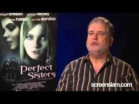 Perfect Sisters - Director Stan Brooks Interview